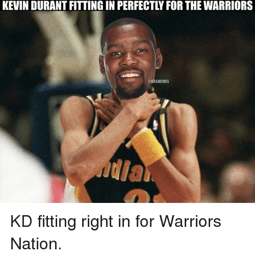 Kevin Durant, Nba, and Warriors: KEVIN DURANT FITTING IN PERFECTLYFOR THE WARRIORS  @NBAMEMES KD fitting right in for Warriors Nation.