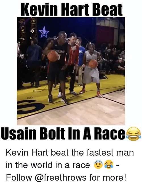 Kevin Hart, Memes, and Usain Bolt: Kevin Hart Beat  Usain Bolt In A Race Kevin Hart beat the fastest man in the world in a race 😨😂 - Follow @freethrows for more!