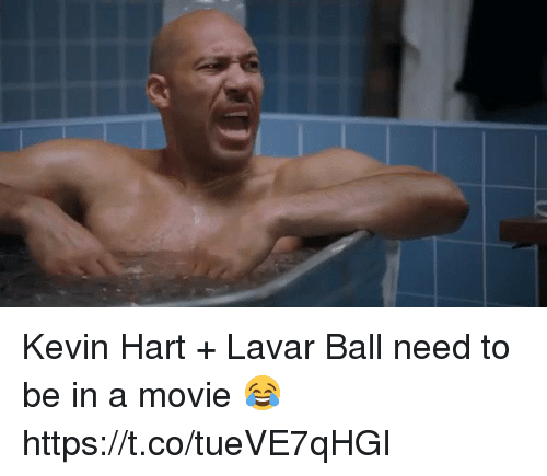 Blackpeopletwitter, Kevin Hart, and Movie: Kevin Hart + Lavar Ball need to be in a movie 😂 https://t.co/tueVE7qHGI