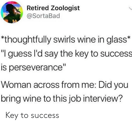 key to success: Key to success