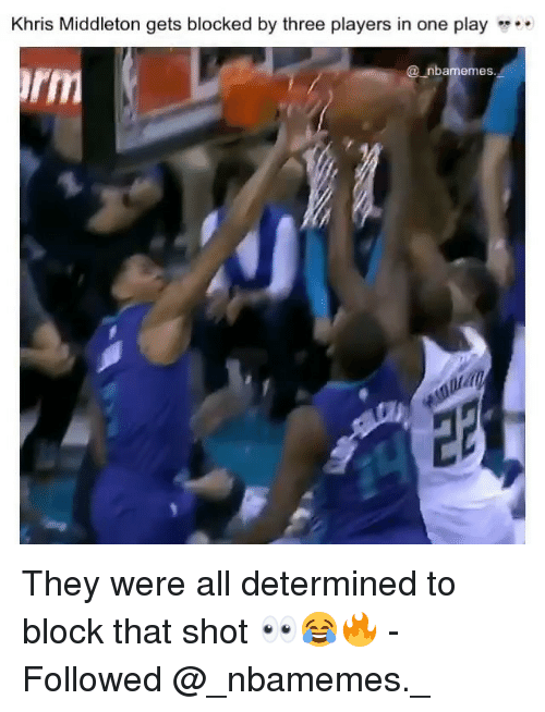 Khris Middleton: Khris Middleton gets blocked by three players in one play  @nbamemes They were all determined to block that shot 👀😂🔥 - Followed @_nbamemes._