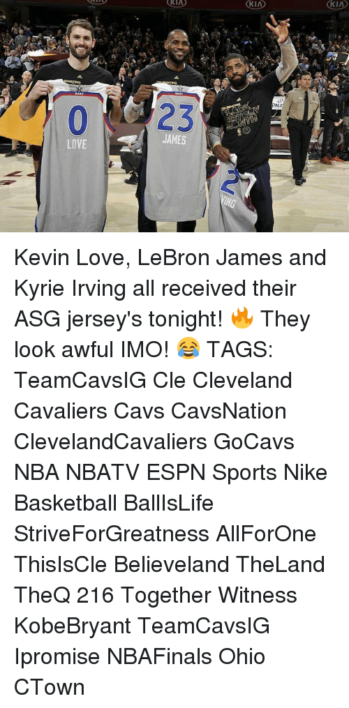 Kyrie Irving, Memes, and 🤖: KIA  LOVE  CAST  JAMES  KIA Kevin Love, LeBron James and Kyrie Irving all received their ASG jersey's tonight! 🔥 They look awful IMO! 😂 TAGS: TeamCavsIG Cle Cleveland Cavaliers Cavs CavsNation ClevelandCavaliers GoCavs NBA NBATV ESPN Sports Nike Basketball BallIsLife StriveForGreatness AllForOne ThisIsCle Believeland TheLand TheQ 216 Together Witness KobeBryant TeamCavsIG Ipromise NBAFinals Ohio CTown