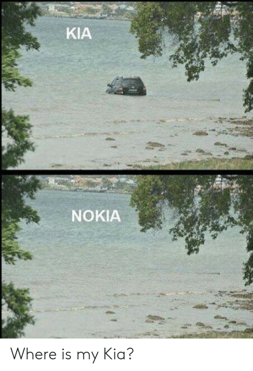Kia Nokia: KIA  NOKIA Where is my Kia?