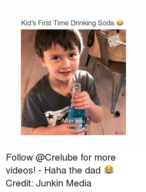 Dad, Drinking, and Memes: Kid's First Time Drinking Soda  After you Follow @Crelube for more videos! - Haha the dad 😂 Credit: Junkin Media