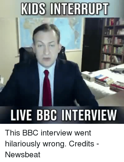 Memes, 🤖, and Bbc: KIDS INTERRUPT  ILA  LIVE BBC INTERVIEW This BBC interview went hilariously wrong.  Credits - Newsbeat