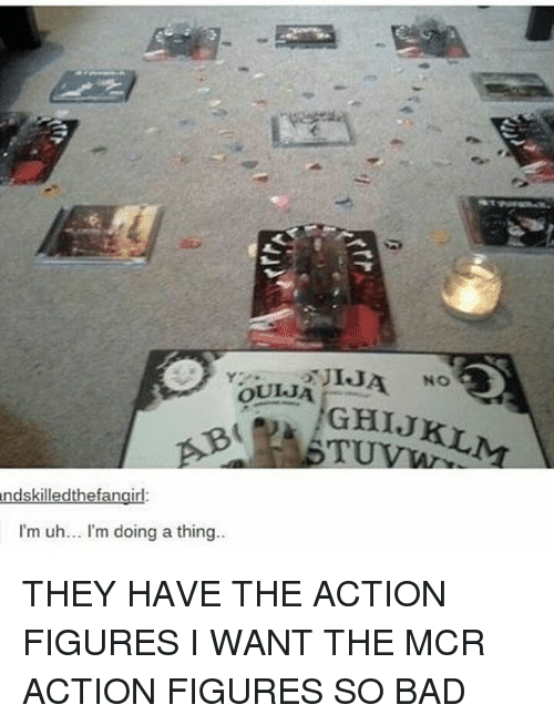 Action Figures: kill  I'm uh... I'm doing a thing. THEY HAVE THE ACTION FIGURES I WANT THE MCR ACTION FIGURES SO BAD