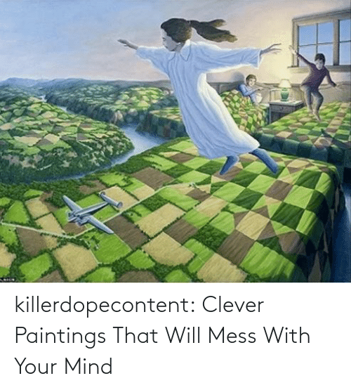Mess With: killerdopecontent:    Clever Paintings That Will Mess With Your Mind