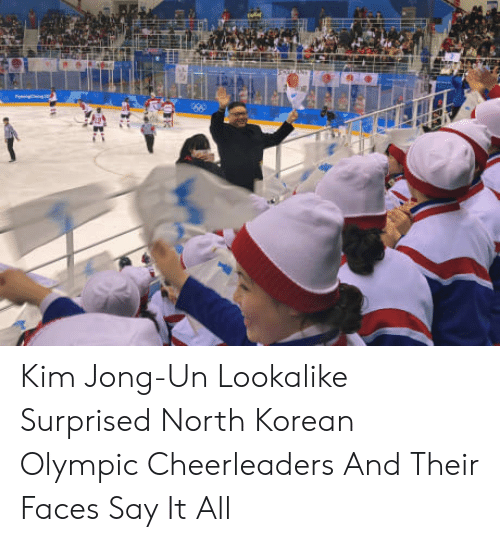 cheerleaders: Kim Jong-Un Lookalike Surprised North Korean Olympic Cheerleaders And Their Faces Say It All