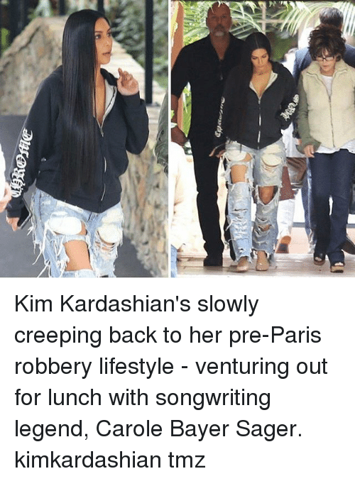 Kardashians, Kim Kardashian, and Memes: Kim Kardashian's slowly creeping back to her pre-Paris robbery lifestyle - venturing out for lunch with songwriting legend, Carole Bayer Sager. kimkardashian tmz