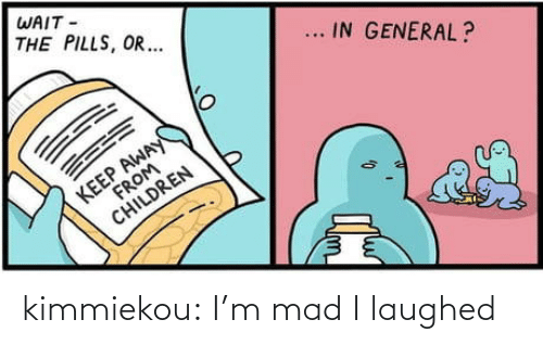 Tumblr, Blog, and Mad: kimmiekou: I'm mad I laughed
