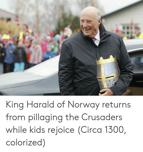 crusaders: King Harald of Norway returns from pillaging the Crusaders while kids rejoice (Circa 1300, colorized)