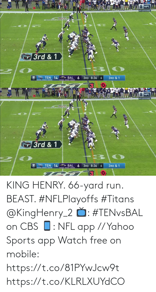 CBS: KING HENRY. 66-yard run. BEAST. #NFLPlayoffs #Titans @KingHenry_2  📺: #TENvsBAL on CBS 📱: NFL app // Yahoo Sports app Watch free on mobile: https://t.co/81PYwJcw9t https://t.co/KLRLXUYdCO