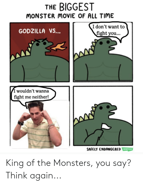 King Of: King of the Monsters, you say? Think again...