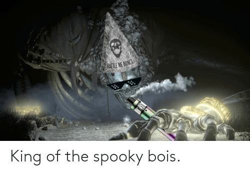 King Of: King of the spooky bois.