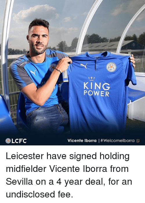 Lcfc: KING  POWER  LCFC  Vicente Iborra | Leicester have signed holding midfielder Vicente Iborra from Sevilla on a 4 year deal, for an undisclosed fee.