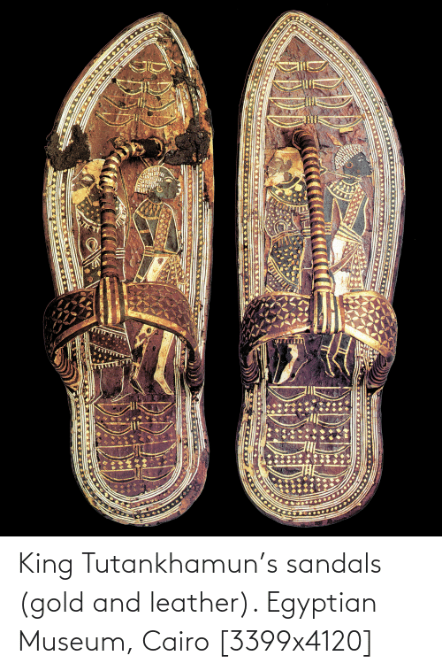 Egyptian: King Tutankhamun's sandals (gold and leather). Egyptian Museum, Cairo [3399x4120]