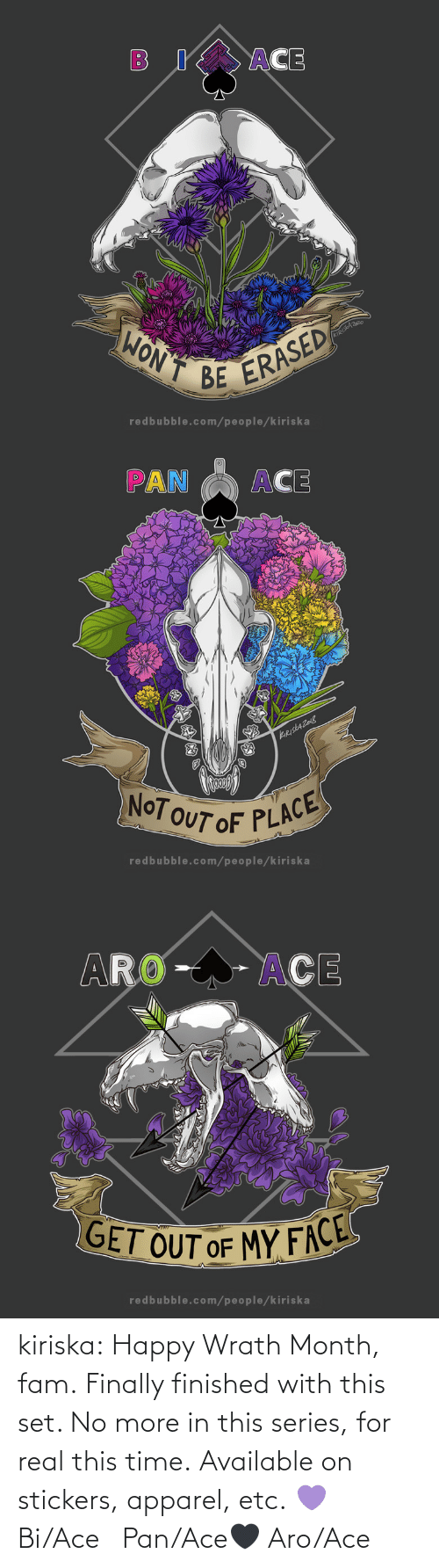 pan: kiriska:  Happy Wrath Month, fam. Finally finished with this set. No more in this series, for real this time. Available on stickers, apparel, etc. 💜 Bi/Ace🤍 Pan/Ace🖤 Aro/Ace