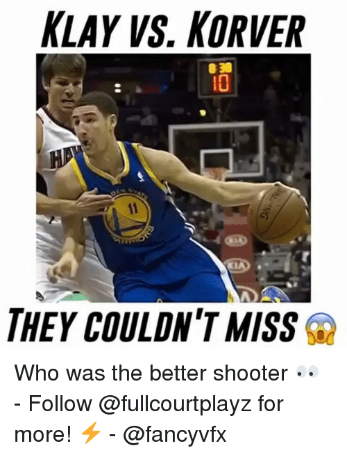 Korver: KLAY VS. KORVER  THEY COULDN'T MISS Who was the better shooter 👀 - Follow @fullcourtplayz for more! ⚡ - @fancyvfx