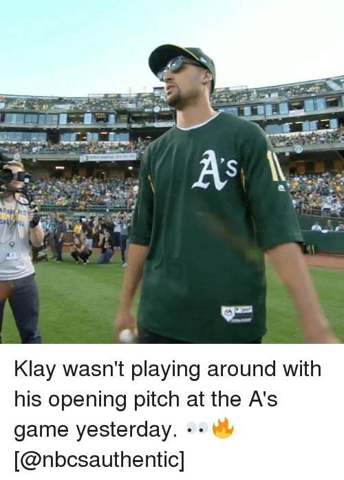 Basketball, Golden State Warriors, and Sports: Klay wasn't playing around with his opening pitch at the A's game yesterday. 👀🔥 [@nbcsauthentic]
