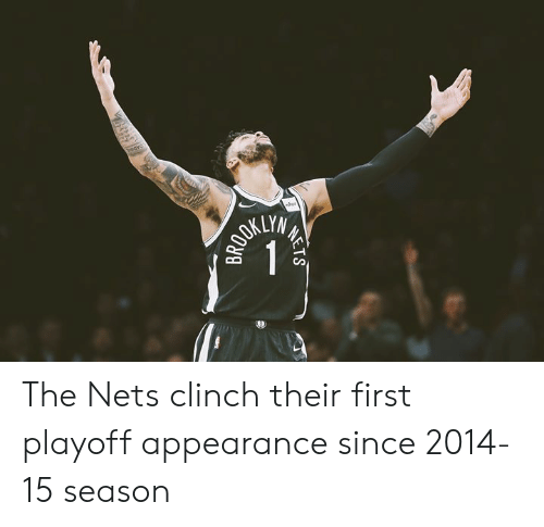 Nets: KLYM The Nets clinch their first playoff appearance since 2014-15 season