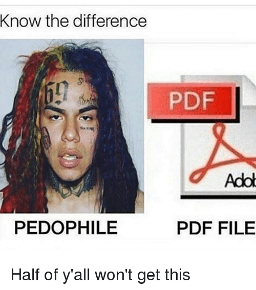 Memes, 🤖, and Pdf: Know the difference  PDF  Adol  PEDOPHILE  PDF FILE Half of y'all won't get this