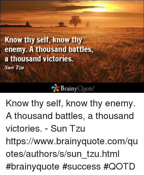 Art Of War Quotes Know Your Enemy: 25+ Best Memes About Sun Tzu