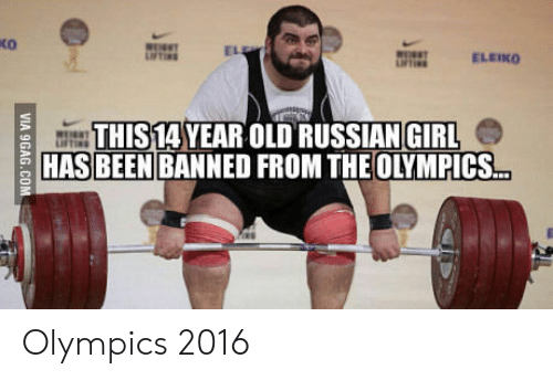 Russian Girl: ko  EL  ELEIKO  THIS14 YEAR OLD RUSSIAN GIRL  HAS BEEN BANNED FROM THE OLYMPICS. Olympics 2016