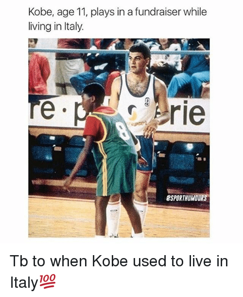Memes, Kobe, and Live: Kobe, age 11, plays in a fundraiser while  living in Italy.  Erie  esPORTHUMOURS Tb to when Kobe used to live in Italy💯