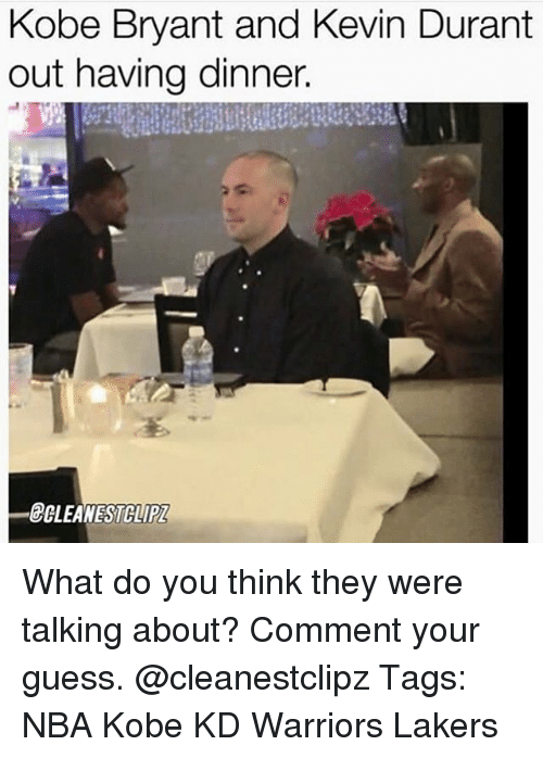 Kevin Durant, Kobe Bryant, and Los Angeles Lakers: Kobe Bryant and Kevin Durant  out having dinner.  CLEANESTCLIP What do you think they were talking about? Comment your guess. @cleanestclipz Tags: NBA Kobe KD Warriors Lakers