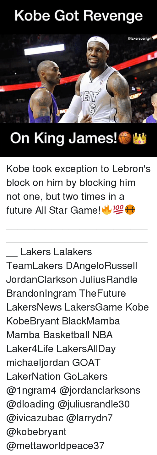 All Star, Basketball, and Future: Kobe Got Revenge  alakerscenter  On King James!  W Kobe took exception to Lebron's block on him by blocking him not one, but two times in a future All Star Game!🔥💯🏀 ____________________________________________________ Lakers Lalakers TeamLakers DAngeloRussell JordanClarkson JuliusRandle BrandonIngram TheFuture LakersNews LakersGame Kobe KobeBryant BlackMamba Mamba Basketball NBA Laker4Life LakersAllDay michaeljordan GOAT LakerNation GoLakers @1ngram4 @jordanclarksons @dloading @juliusrandle30 @ivicazubac @larrydn7 @kobebryant @mettaworldpeace37