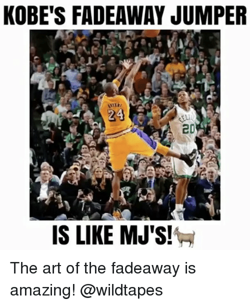 Memes, Kobe, and 🤖: KOBE'S FADEAWAY JUMPER  IS LIKE MJ'S! The art of the fadeaway is amazing! @wildtapes