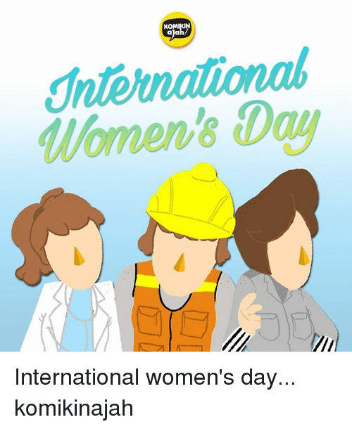 Funny International Women S Day Memes : Komikin women s day international komikinajah