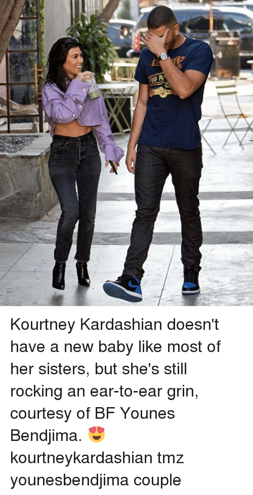 Kourtney Kardashian, Memes, and Kardashian: Kourtney Kardashian doesn't have a new baby like most of her sisters, but she's still rocking an ear-to-ear grin, courtesy of BF Younes Bendjima. 😍 kourtneykardashian tmz younesbendjima couple