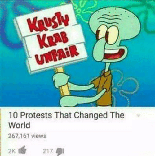 Protests: Kua8  UNFAİR  10 Protests That Changed The  World  267.161 views  2K 217