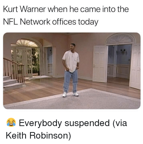 Nfl, Nfl Network, and Today: Kurt Warner when he came into the  NFL Network offices today 😂 Everybody suspended (via Keith Robinson)