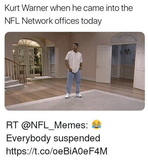 Football, Memes, and Nfl: Kurt Warner when he came into the  NFL Network offices today  Il RT @NFL_Memes: 😂 Everybody suspended https://t.co/oeBiA0eF4M