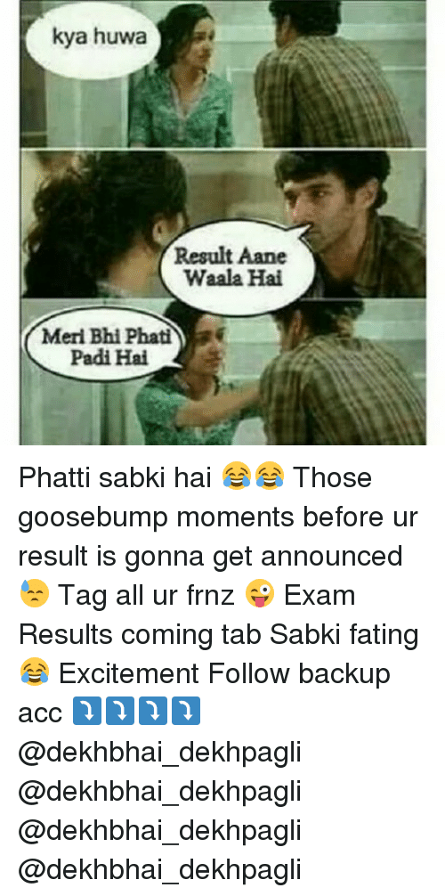Excite, Tagged, and Dekh Bhai: kya huwa Result Aane Waala Hai Meri Bhi ...