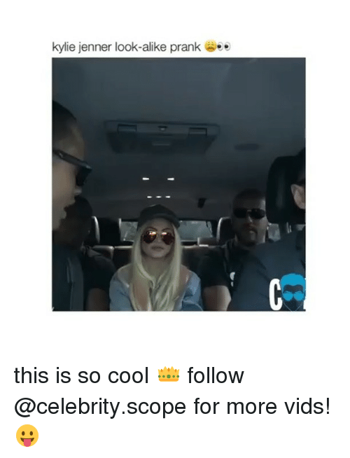 Scoping: kylie jenner look-alike prank see this is so cool 👑 follow @celebrity.scope for more vids!😛