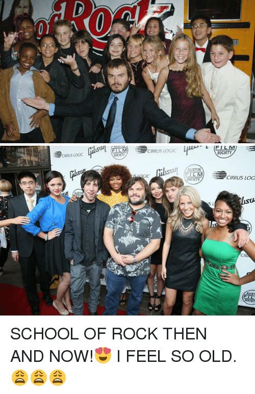 School of Rock: l CIRRUS LOGIC  AUSTIN  FILM  FT LAM  SOCIETY  CIRRUS LOG  S L.  CIR SCHOOL OF ROCK THEN AND NOW!😍 I FEEL SO OLD. 😩😩😩