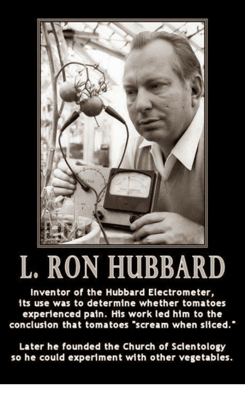 Church memes and scream l ron hubbard inventor of the hubbard