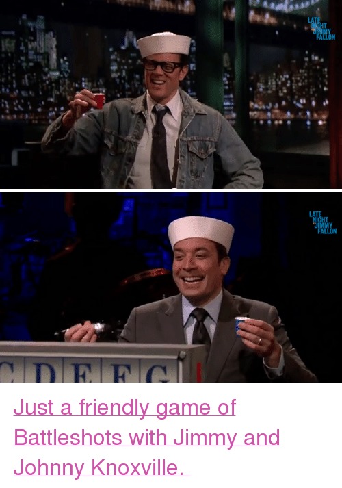 """Battleshots: LA  ALL <p><a href=""""http://www.youtube.com/watch?v=zHiWiTBac4c"""" target=""""_blank"""">Just a friendly game of Battleshots with Jimmy and Johnny Knoxville.</a></p>"""