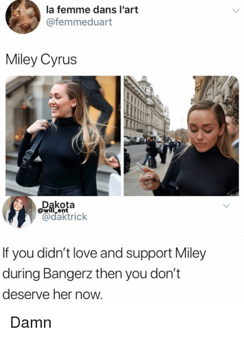 Miley Cyrus: la femme dans l'art  @femmeduart  Miley Cyrus  wilent  If you didn't love and support Miley  during Bangerz then you don't  deserve her now Damn