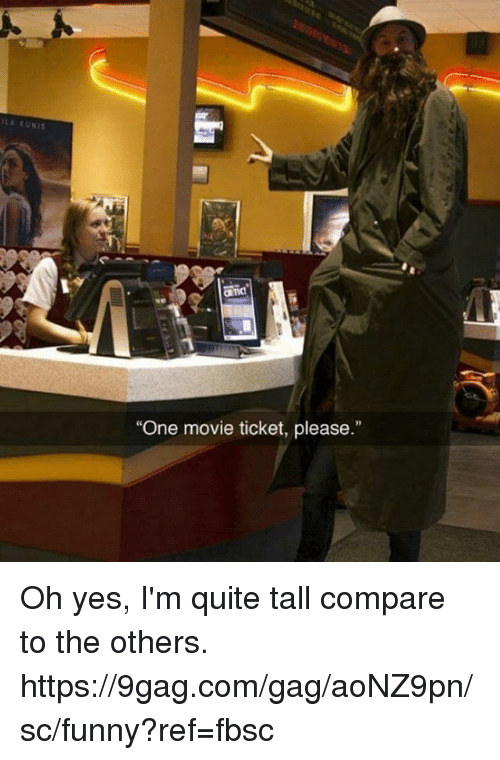"""kunis: LA KUNIS  """"One movie ticket, please."""" Oh yes, I'm quite tall compare to the others.  https://9gag.com/gag/aoNZ9pn/sc/funny?ref=fbsc"""