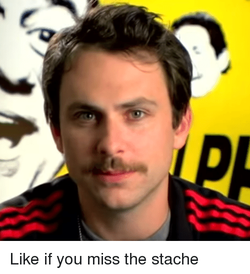 Memes, 🤖, and Stache: LA Like if you miss the stache