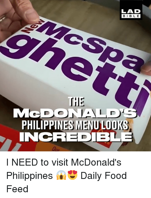 Philippines: LAD  BIBLE  HIE  MeDONALD  PHILIPPINES MENU LODKS  INCREDIBLE I NEED to visit McDonald's Philippines 😱😍  Daily Food Feed