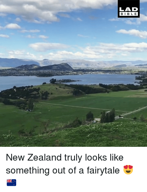 fairytale: LAD  BIBLE New Zealand truly looks like something out of a fairytale 😍🇳🇿