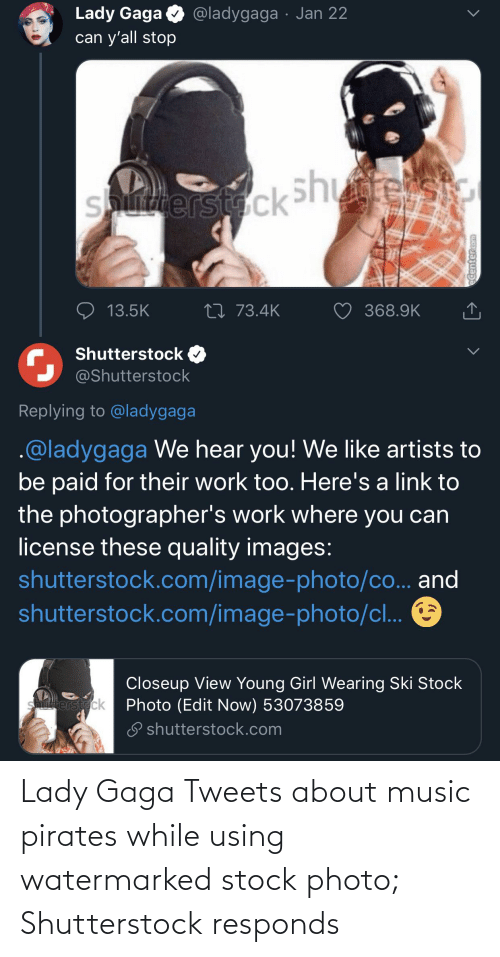 Lady Gaga: Lady Gaga Tweets about music pirates while using watermarked stock photo; Shutterstock responds