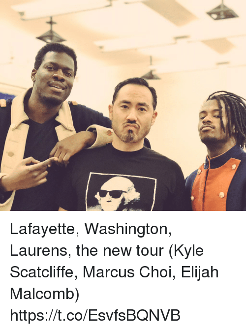 Memes, 🤖, and Washington: Lafayette, Washington, Laurens,  the new tour (Kyle Scatcliffe, Marcus Choi, Elijah Malcomb) https://t.co/EsvfsBQNVB