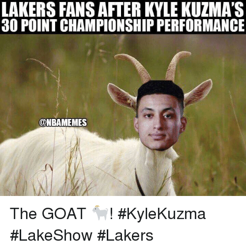 Lakers >> LAKERS FANS AFTER KYLE KUZMA'S 30 POINT CHAMPIONSHIP ...