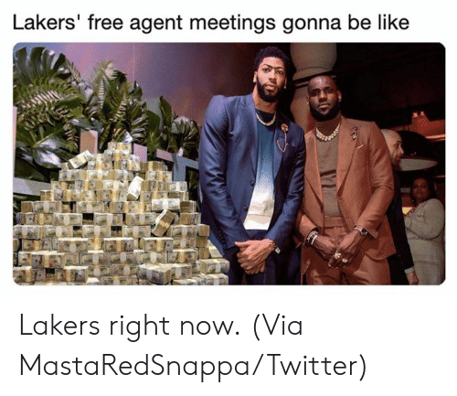 Meetings: Lakers' free agent meetings gonna be like Lakers right now.  (Via MastaRedSnappa/Twitter)